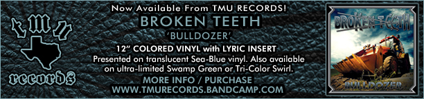 "Broken Teeth - Bulldozer - 12"" colored vinyl"