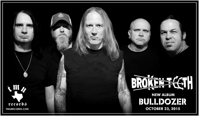 Broken Teeth - Bulldozer - Coming October 23, 2015