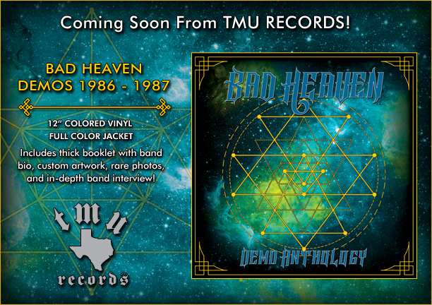Coming soon from TMU RECORDS - Bad Heaven (Houston, TX) Demo Anthology 1986-1987